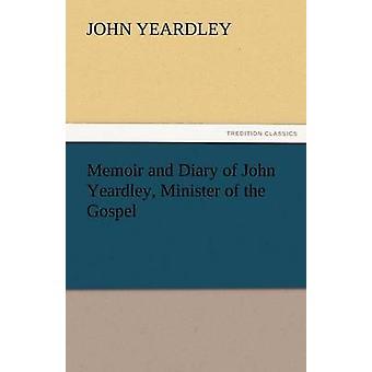 مذكرات ويوميات جون ييردليي وزير من الإنجيل قبل ييردليي آند جون