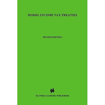 Model Income Tax Treaties Second Edition by Van Raad & Kees