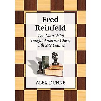 Fred Reinfeld: A Chess Biography