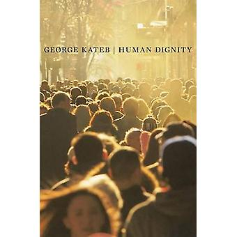 Human Dignity by George Kateb - 9780674284173 Book