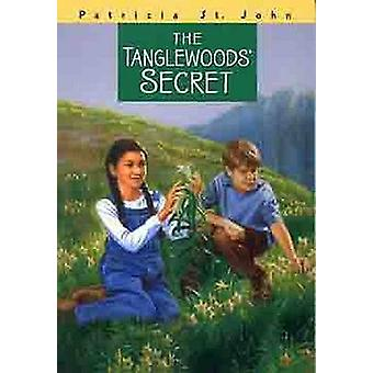 The Tanglewoods' Secret by Patricia M St John - 9780802465764 Book