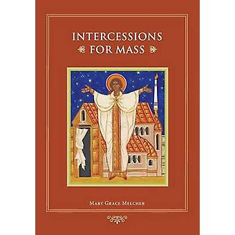 Intercessions for Mass by Mary Grace Melcher - 9780814634813 Book