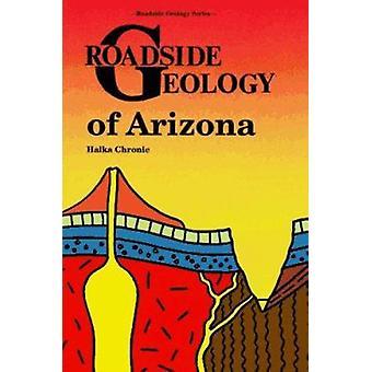 Roadside Geology of Arizona Book