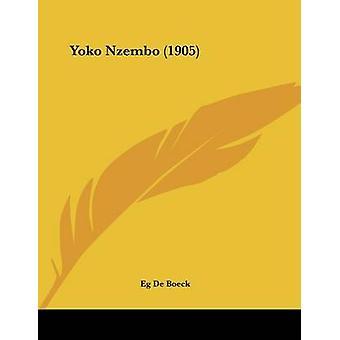 Yoko Nzembo (1905) by Eg De Boeck - 9781120960221 Book