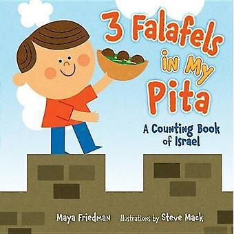 3 Falafels in My Pita by Maya Friedman - 9781467734721 Book