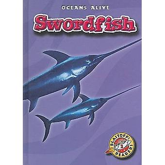 Swordfish by Colleen A Sexton - 9781600142536 Book