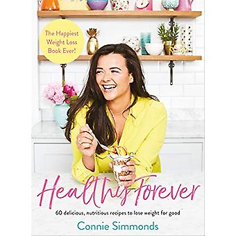 Healthy Forever - The Happiest Weight Loss Book Ever! by Healthy Forev