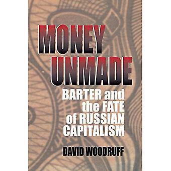 Penge Unmade: byttehandel og skæbne russiske kapitalisme