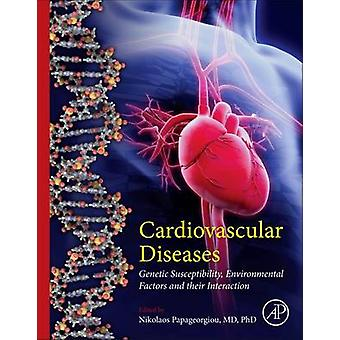 Cardiovascular Diseases Genetic Susceptibility Environmental Factors and Their Interaction by Papageorgiou & Nikolaos