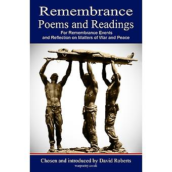 Remembrance Poems and Readings: For Remembrance Events and Reflection on Matters of War and Peace (Paperback) by Roberts David