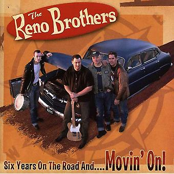Reno Brothers - Six Years on the Road & Movin' On! [CD] USA import