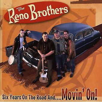 Reno brødre - seks år på vejen & Movin'! [CD] USA import