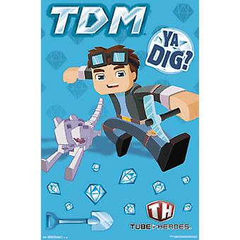 Tube Heroes - TDM Poster Print