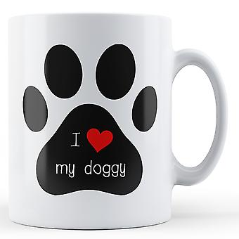Decorative Writing I Love My Doggy - Printed Mug