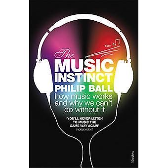 غريزة الموسيقى--كيف يعمل الموسيقى و لماذا نحن لا يمكن الاستغناء عنه قبل