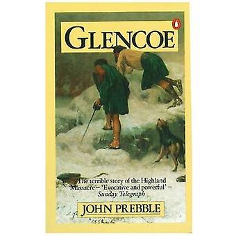 Glencoe - die Geschichte des Massakers von John Prebble - 9780140028973 Bo