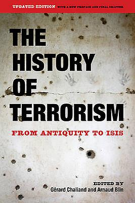 The History of Terrorism - From Antiquity to ISIS by Gerard Chaliand -