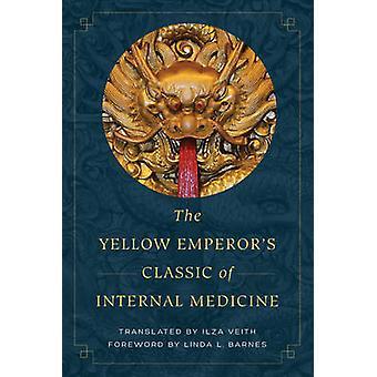 Clássico do imperador amarelo de medicina interna por Ilza Veith - Lin