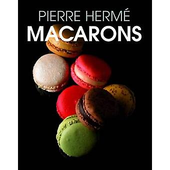 Macarons by Pierre Herme - 9781908117236 Book