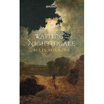 Warten auf die Nachtigall von Meilen Burrows - 9781784103408 Buch