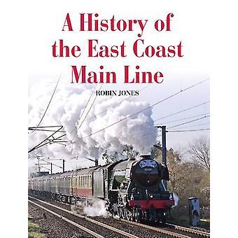 Eine Geschichte von der East Coast Main Line von Robin Jones - 9781785002861