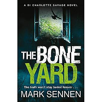 The Boneyard: A Gripping Serial Killer Crime Thriller (Paperback)