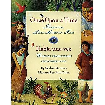 Habia una vez/Once Upon a Time