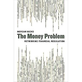 Problema di soldi: Ripensare il regolamento finanziario
