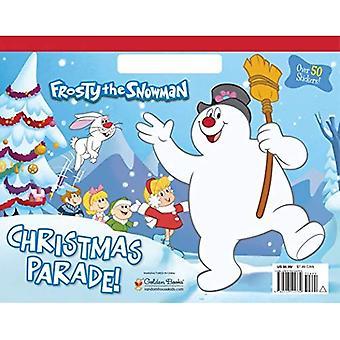 Parade de Noël! (Frosty le bonhomme de neige) (Livre de coloriage gros)