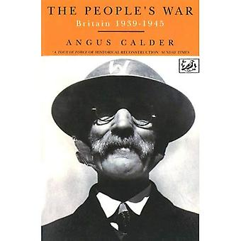 The People's War: Britain, 1939-45