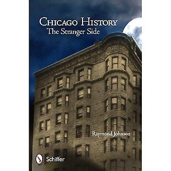Histoire de Chicago: Le côté par un étranger