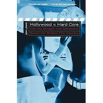 Hollywood v. núcleo duro: cómo la lucha de censura creado la industria del cine moderno