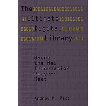 Ultimate Digital Library: Where the New Information Players Meet