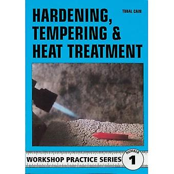 Hardening, Tempering and Heat Treatment (Workshop Practice)