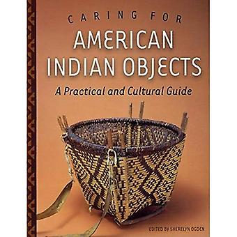 Caring for American Indian Objects: A Practical and Cultural Guide