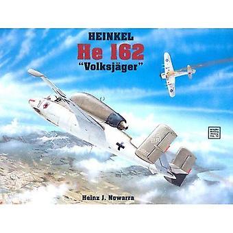 Heinkel He 162 (Schiffer Military History)