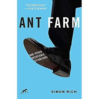 Ant Farm: Och andra desperata situationer