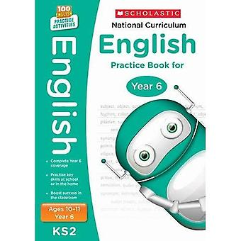 National Curriculum English Practice - Year 6 (100 Lessons - 2014 Curriculum)