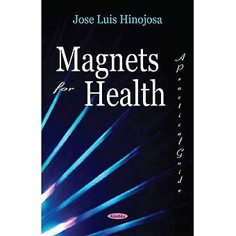 Magnets for Health : A Practical Guide