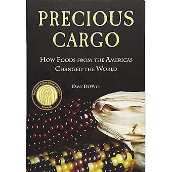 Dyrbara last: Hur livsmedel från Amerika förändrade världen