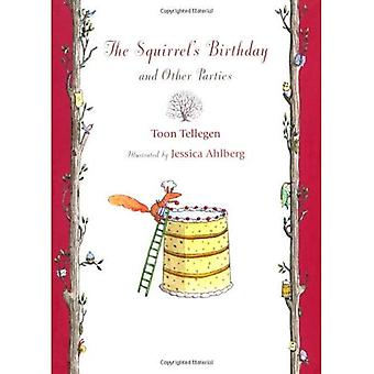 Squirrel's Birthday and Other Parties