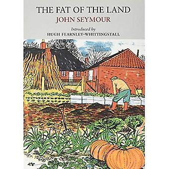 The Fat of the Land (Nature Classics Library)