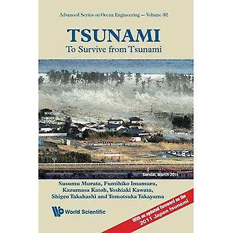 Tsunami: To Survive from Tsunami (Advanced Series on Ocean Engineering)