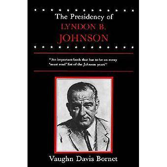 La Presidencia de Lyndon por Bornet y Vaughn Davis