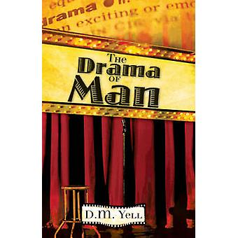 The Drama of Man by Yell & D.M.