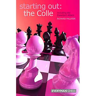 Starting Out The Colle by Palliser & Ricahard