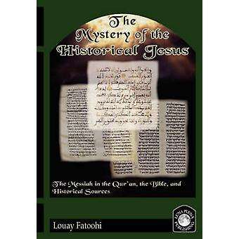 Il mistero del Gesù storico da firera & Louay