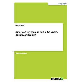 アメリカの心理と社会批判グロスとレナによる錯覚または現実