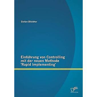 Von Einfuhrung contrôlant Mit Der Neuen Methode rapide mise en oeuvre par Bleicher & Stefan