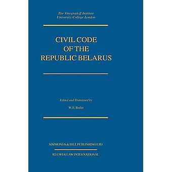 Zivilgesetzbuch der Republik Belarus vom Butler & William E.